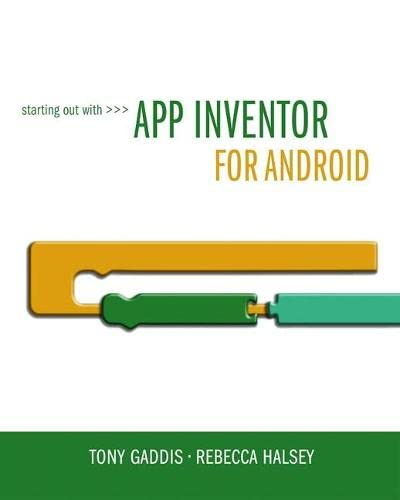 9780132955263: Starting Out With App Inventor for Android