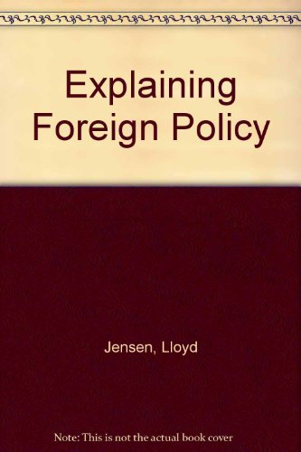 Explaining Foreign Policy: Jensen, Lloyd