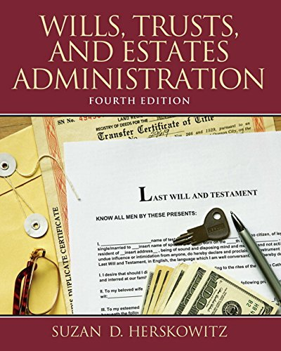 9780132956031: Wills, Trusts, and Estates Administration (4th Edition)