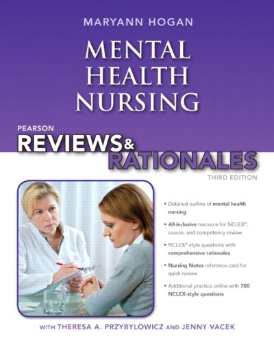 9780132956871: Pearson Reviews & Rationales: Mental Health Nursing with Nursing Reviews & Rationales (3rd Edition) (Hogan, Pearson Reviews & Rationales Series)
