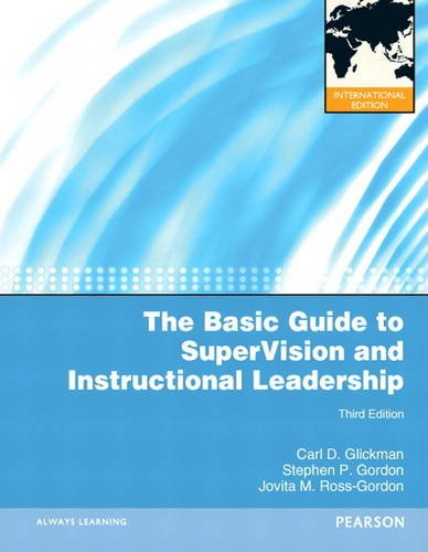 The Basic Guide To Supervision And Instructional Leadership By