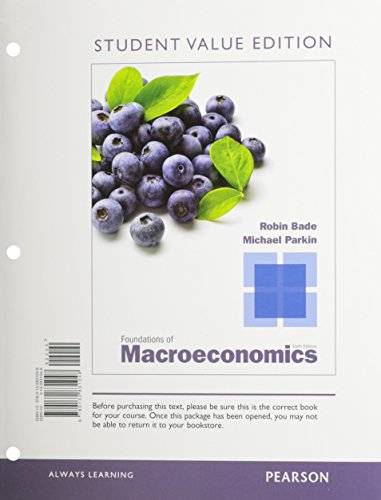 9780132959339: Foundations of Macroeconomics, Student Value Edition, plus NEW MyEconLab with Pearson eText -- Access Card Package (6th Edition)