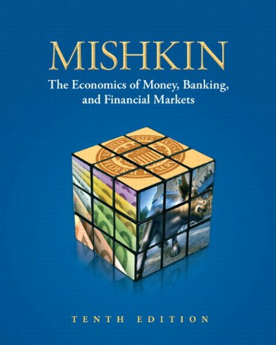 9780132959827: The Economics of Money, Banking and Financial Markets