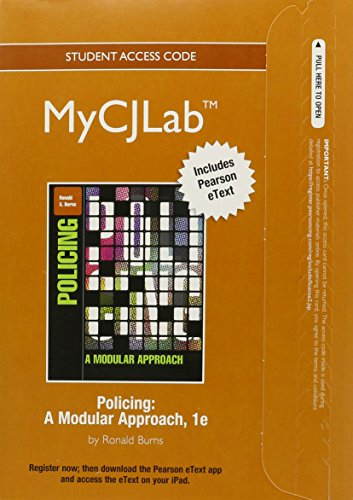 9780132960281: NEW MyCJLab with Pearson eText -- Access Card -- for Policing: A Modular Approach