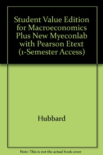 9780132961509: Student Value Edition for Macroeconomics plus NEW MyEconLab with Pearson eText (1-semester access)