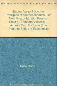 9780132961523: Student Value Edition for Principles of Microeconomics plue NEW MyEconLab with Pearson eText (1-semester access) -- Access Card Package (10th Edition) (The Pearson Series in Economics)