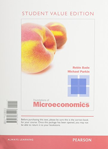 9780132961998: Foundations of Microeconomics, Student Value Edition and NEW MyEconLab with Pearson eText -- Access Card Package (6th Edition)