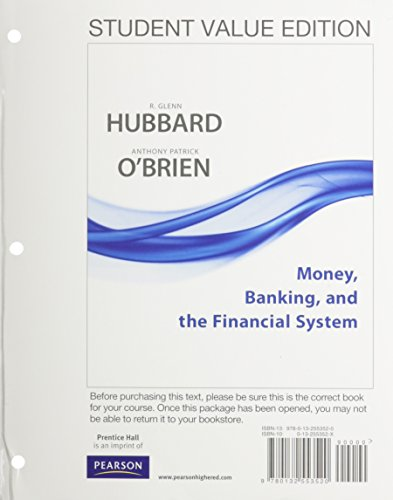 9780132962131: Money, Banking, and the Financial System, Student Value Edition with Access Code