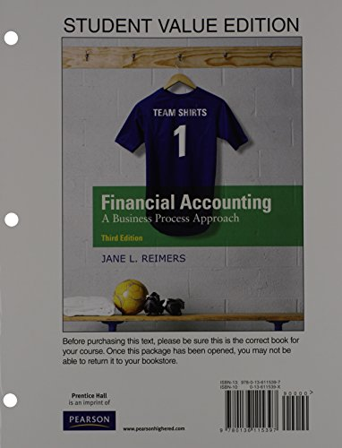 9780132962667: Financial Accounting: Business Process Approach, Student Value Edition Plus NEW MyAccountingLab with Pearson eText -- Access Card Package (3rd Edition)