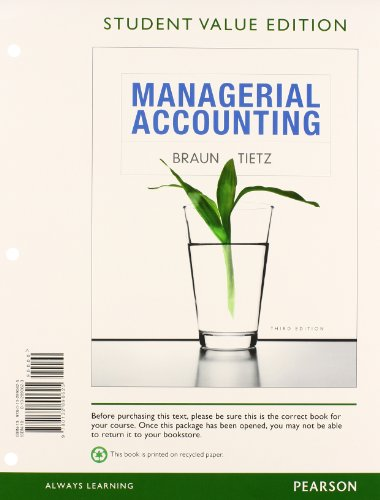 9780132963145: Managerial Accounting, Student Value Edition Plus NEW MyAccountingLab with Pearson eText -- Access Card Package (3rd Edition)