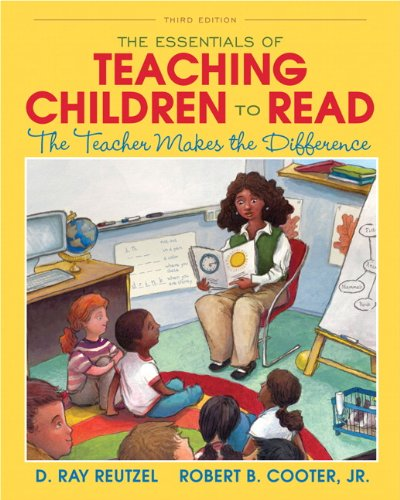 9780132963503: The Essentials of Teaching Children to Read: The Teacher Makes the Difference (3rd Edition)