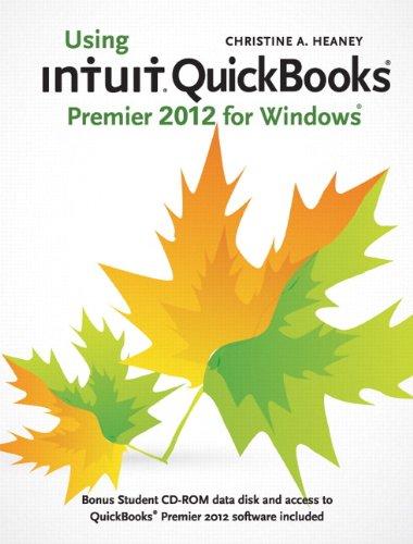 9780132964043: Using Intuit QuickBooks Premier 2012 for Windows