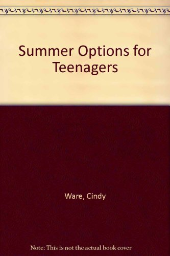 9780132964432: Summer Options for Teenagers