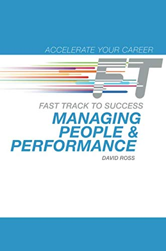 9780132964975: Managing People & Performance: Fast Track to Success (Accelerate Your Career)
