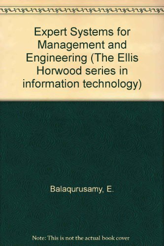Expert Systems for Management and Engineering (Ellis: Balagurusamy, E.