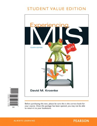9780132967501: Experiencing MIS, Student Value Edition (4th Edition)