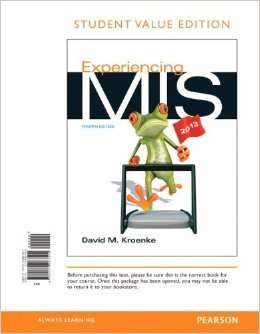9780132967556: Experiencing MIS Fourth Edition (Paperback - No Access Card) International Edition