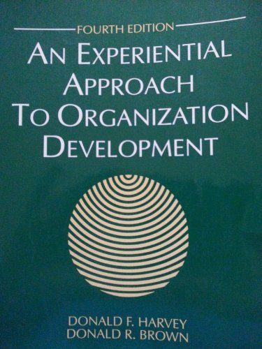 9780132968232: Experiential Approach to Organization Development