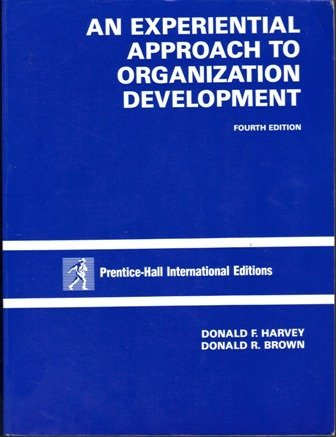 9780132968232: An Experiential Approach to Organizational Development