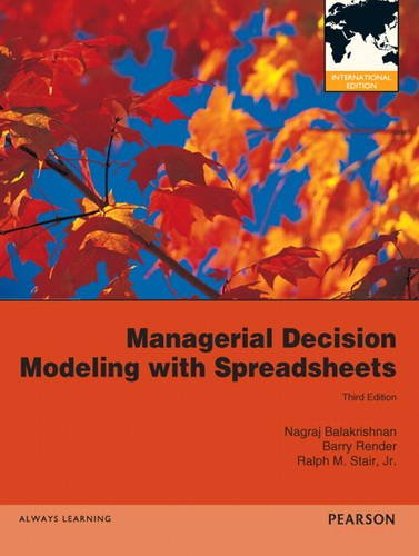 9780132969444: Managerial Decision Modeling with Spreadsheets:International Edition