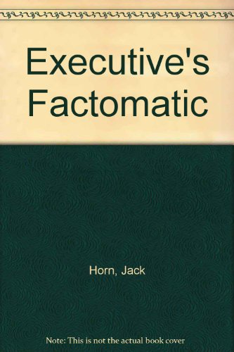9780132969710: Executive's Factomatic