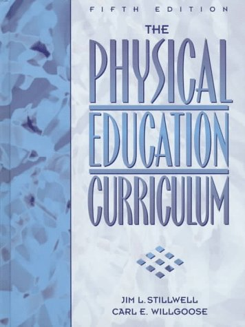 9780132969970: Physical Education Curriculum, The