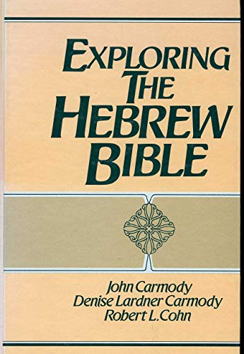 9780132970037: Exploring the Hebrew Bible