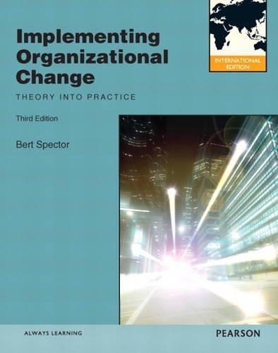 9780132970174: Implementing Organizational Change