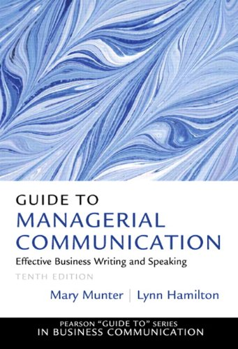 9780132971331: Guide to Managerial Communication (10th Edition)