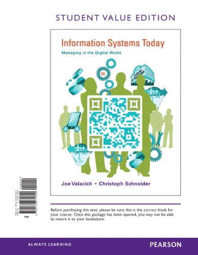 9780132971690: Information Systems Today: Managing in the Digital World, Student Value Edition (6th Edition)