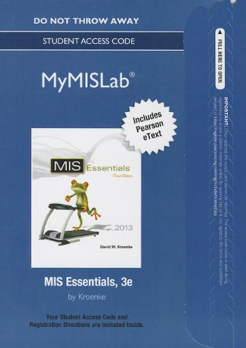 9780132972932: NEW MyMISLab with Pearson eText -- Access Card -- for MIS Essentials