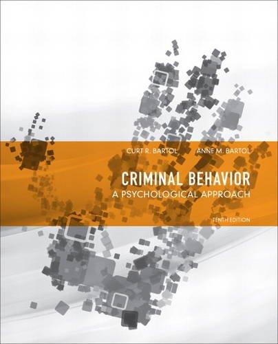 9780132973199: Criminal Behavior: A Psychological Approach (10th Edition)