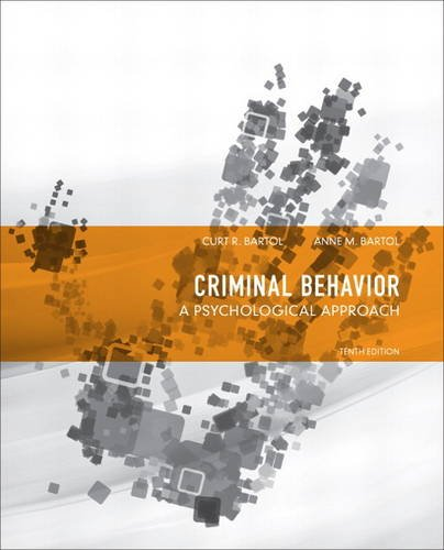 9780132973199: Criminal Behavior: A Psychological Approach (10th Edition)
