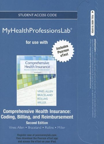 9780132974103: NEW MyHealthProfessionsLab with Pearson eText -- Access Card -- for Comprehensive Health Insurance: Billing, Coding, and Reimbursement (MyHealthProfessionsLab (Access Codes))