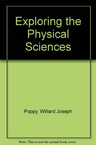 9780132974325: Exploring the Physical Sciences