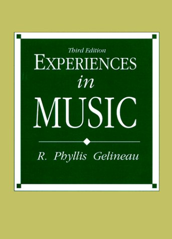 9780132974332: Experiences in Music (3rd Edition)
