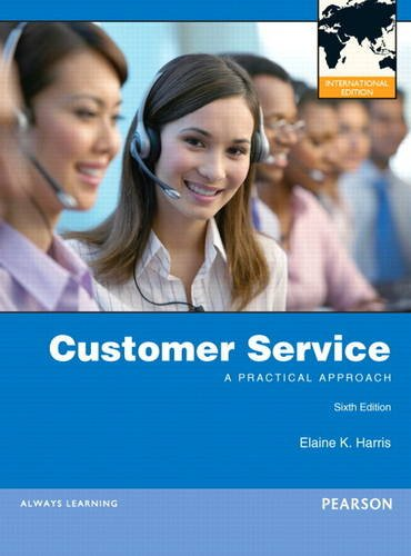 9780132974349: Customer Service:A Practical Approach: International Edition