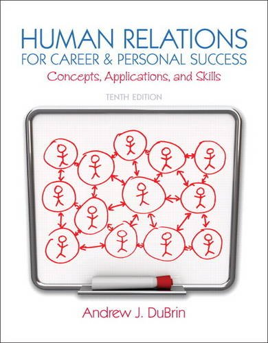 9780132974400: Human Relations for Career and Personal Success: Concepts, Applications, and Skills