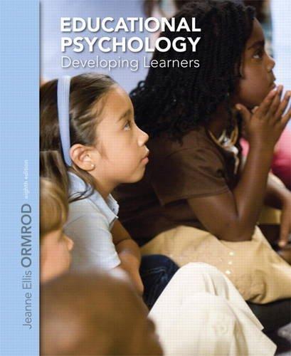 Educational Psychology: Developing Learners (8th Edition): Ormrod, Jeanne Ellis