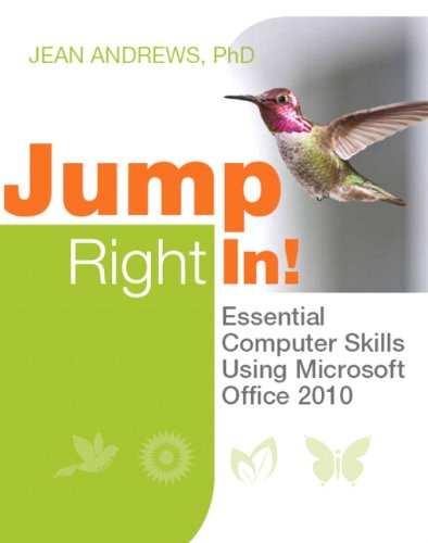 9780132975704: Jump Right In: Essential Computer Skills Using Microsoft Office 2010