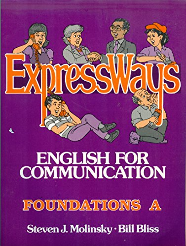 9780132977302: Expressways: English for Communication : Foundations A