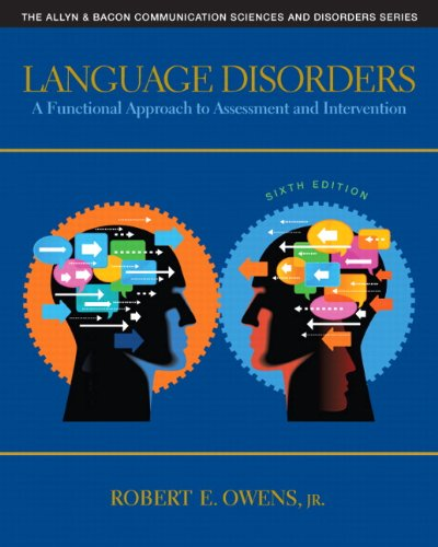 Language Disorders: A Functional Approach to Assessment: Owens Jr., Robert