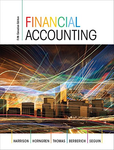 Financial Accounting, Fifth Canadian Edition (5th Edition): Charles T. Horngren;