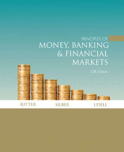 Principles of Money, Banking and Financial Markets plus MyEconLab with Pearson eText (1-semester ...