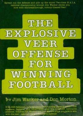 9780132980180: The Explosive Veer Offense for Winning Football