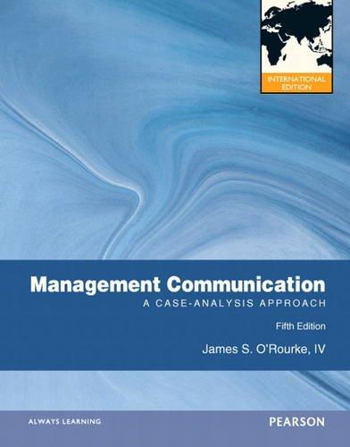 9780132980630: Management Communication:International Edition