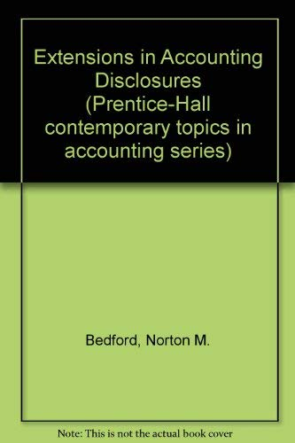 9780132980838: Extensions in Accounting Disclosures (Contemporary topics in accounting series)