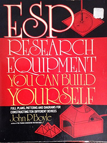 ESP Research Equipment You Can Build Yourself: Boyle, John P.