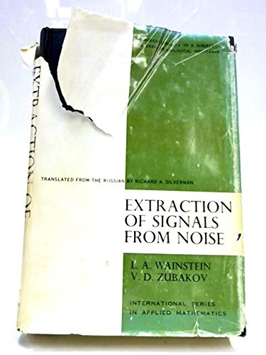 9780132981330: Extraction of Signals from Noise
