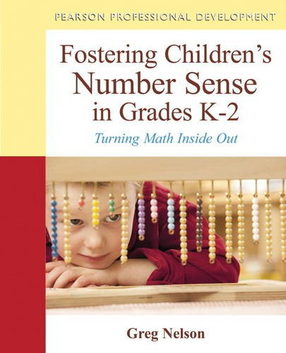 9780132981514: Fostering Children's Number Sense in Grades K-2: Turning Math Inside Out (Pearson Professional Development)